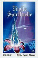 Idylle Spirituelle
